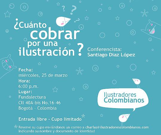 ¿Cuanto cobrar por una ilustración? Conferencia con Santiago Díaz