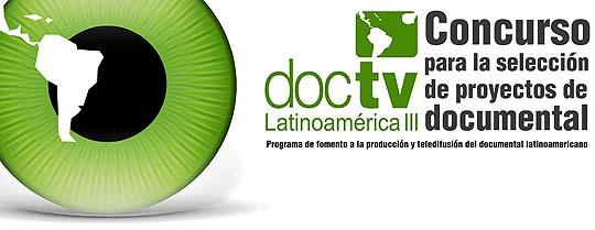 Convocatoria DOCTV LATINOAMÉRICA III