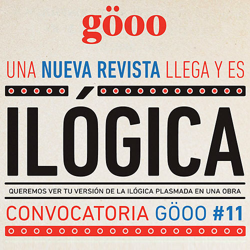 Convocatoria Göoo #11 – ILÓGICA