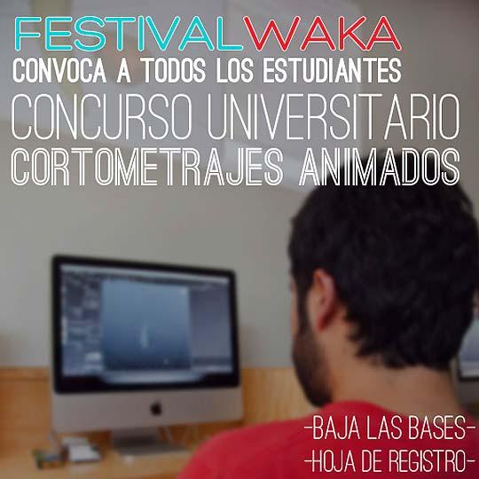 2do FESTIVAL WAKA DE ANIMACIÓN