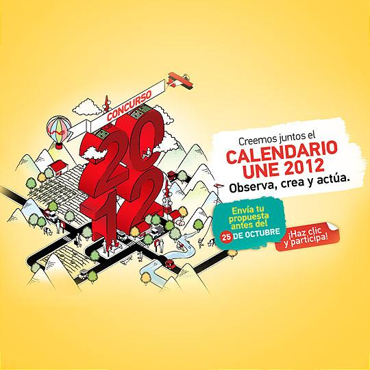 """Concurso: """"Creemos juntos el calendario UNE 2012"""""""