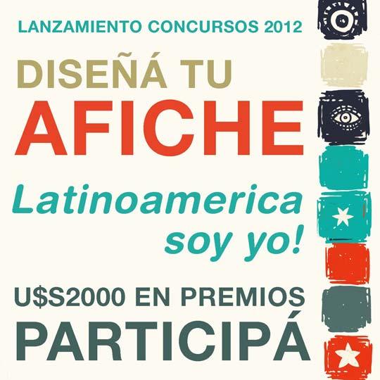 "Sexto Concurso de Diseño de Afiches Santander Río – UP 2012 ""Latinoamérica Soy Yo"""