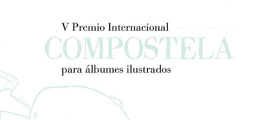 V Premio Internacional Compostela para Álbumes Ilustrados
