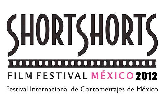 Short Shorts Film Festival Mexico 2012
