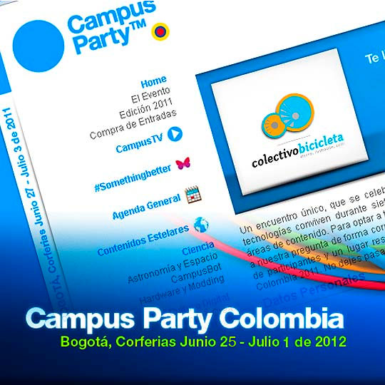 COLECTIVO BICICLETA te invita a Campus Party Colombia 2012.