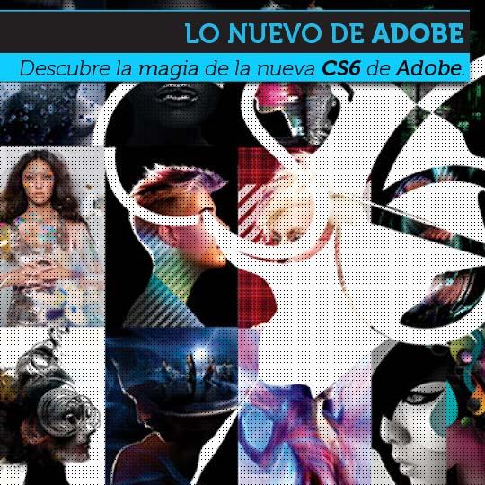 Descubre la magia de la nueva Creative Suite 6 de Adobe.
