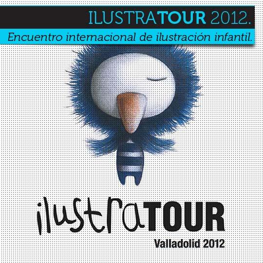 ILUSTRATOUR: Encuentro internacional de ilustración infantil.