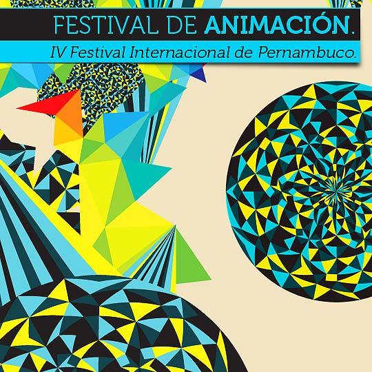 IV Festival Internacional de Animación de Pernambuco.