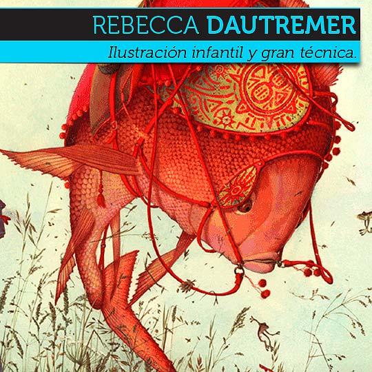 Ilustración de REBECCA DAUTREMER