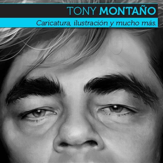 Caricatura e ilustración de calidad con TONY MONTAÑO.