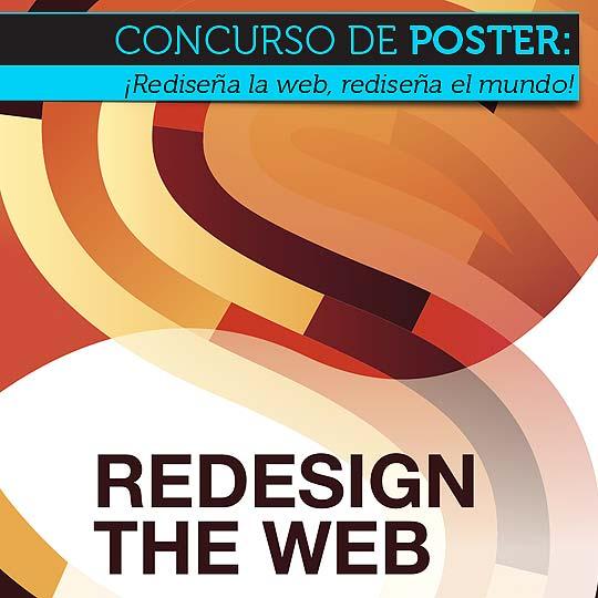 Concurso de Poster: ¡Rediseña la web, rediseña el mundo!