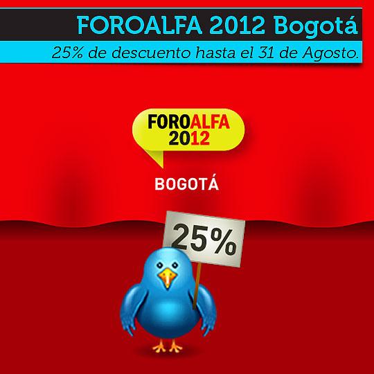 25% de descuento en FOROALFA Bogotá hasta el 31 de Agosto.