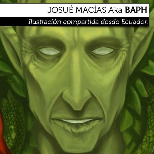Ilustración de JOSUÉ MACÍAS Aka BAPH