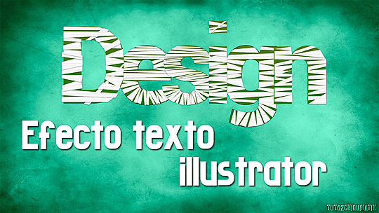 Tutorial Illustrator. Efectos de texto.