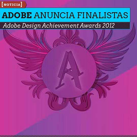 Adobe Anuncia Finalistas de los Premios ADAA 2012.