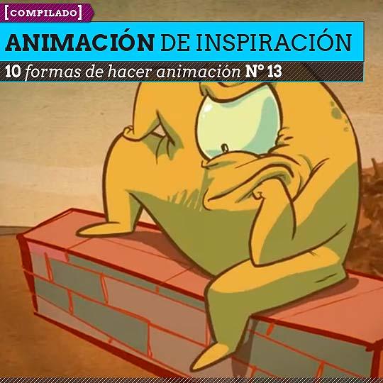 Animación. Diez formas de hacer animación Nº 13.