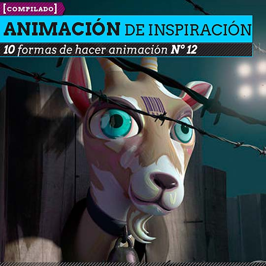 Diez formas de hacer animación Nº 12