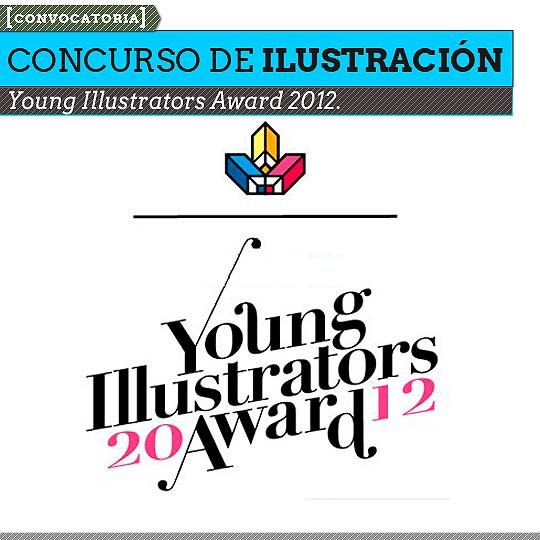 Concurso de ilustración. YOUNG ILLUSTRATORS AWARD.