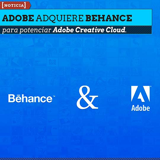 Adobe adquiere Behance para potenciar Adobe Creative Cloud.