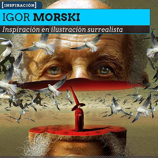 Ilustración, surrealismo y steampunk de IGOR MORSKI