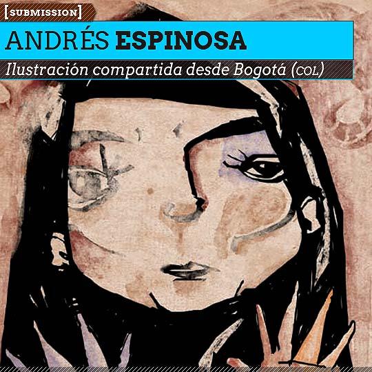Ilustración de ANDRÉS ESPINOSA