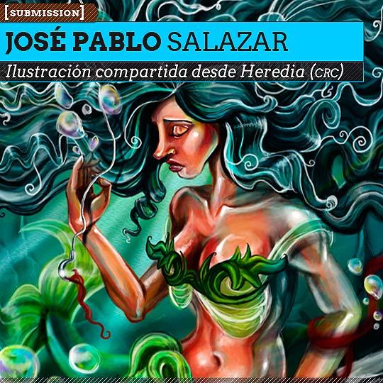Ilustración de JOSÉ PABLO SALAZAR