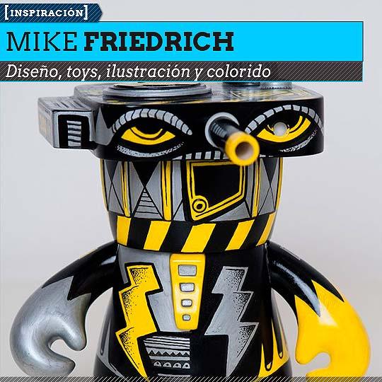 Diseño de MIKE FRIEDRICH