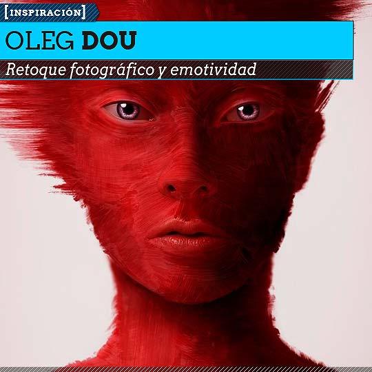 Fotografía de OLEG DOU