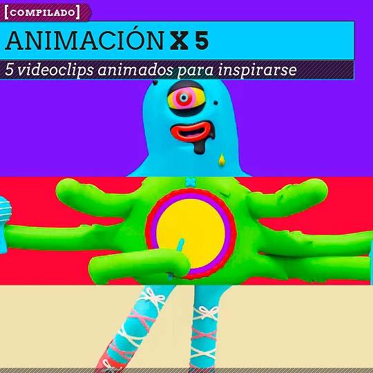Animación. 5 videoclips animados para inspirarse.