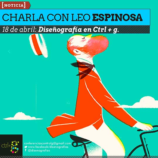 Charla Ilustrada con LEO ESPINOSA en Ctrl + g.