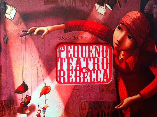 El pequeño teatro de Rebecca de REBECCA DAUTREMER