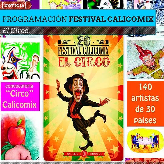 Programación 20 FESTIVAL CALICOMIX. El Circo