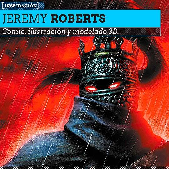 Comic e ilustración de JEREMY ROBERTS.