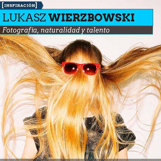 Fotografía de LUKASZ WIERZBOWSKI