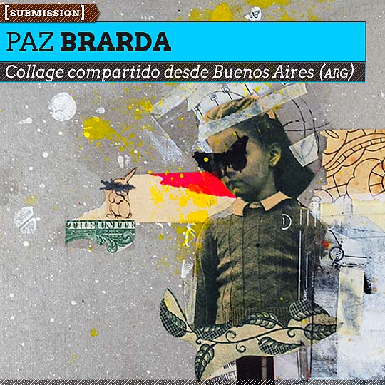 Collage de PAZ BRARDA