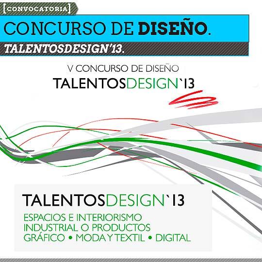 Concurso de Diseño. TALENTOSDESIGN'13.