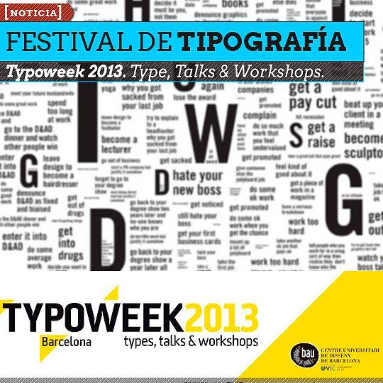 Festival de Tipografía. Typoweek 2013.