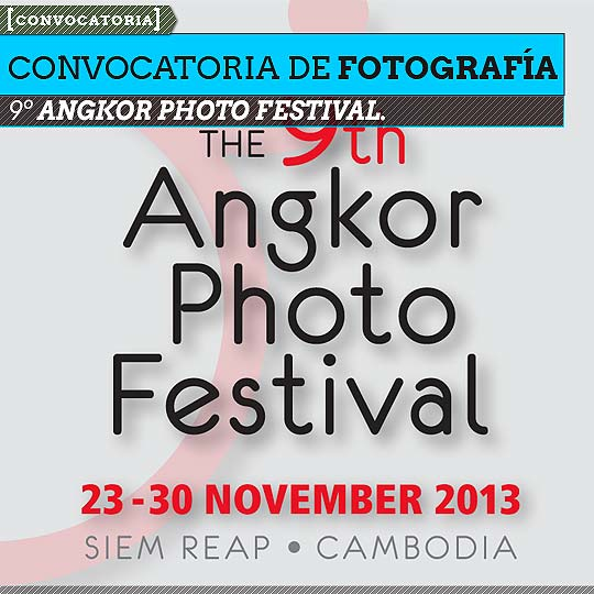 Convocatoria de fotografía. 9º ANGKOR PHOTO FESTIVAL.