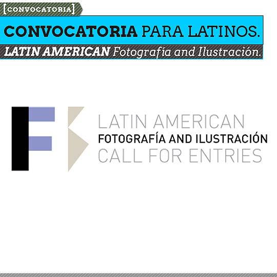 Convocatoria. LATIN AMERICAN Fotografía and Ilustración.