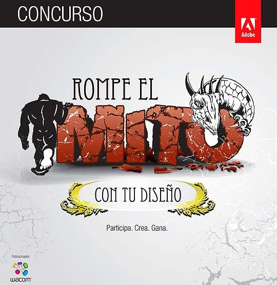 """Convocatoria Adobe. """"Rompe el Mito Con Tu Diseño"""""""