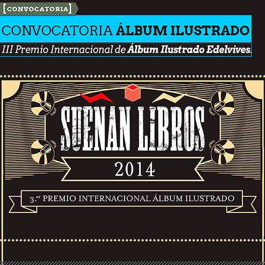 Tercer Premio internacional de Álbum Ilustrado Edelvives.