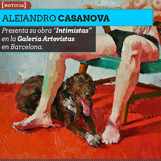 Exposición del artista Alejandro Casanova en Barcelona.