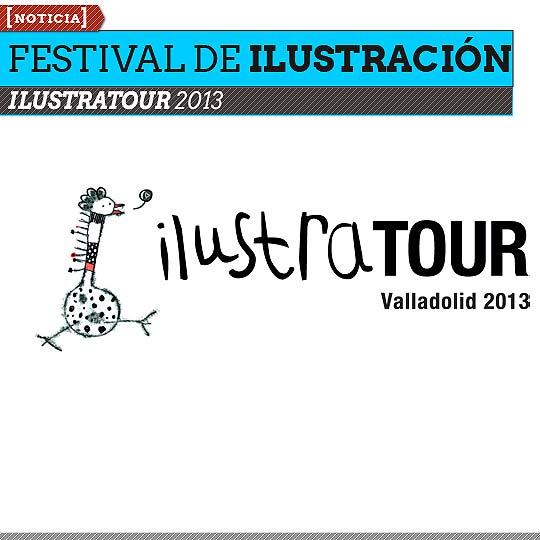 Festival Internacional de Ilustración. ILUSTRATOUR 2013.
