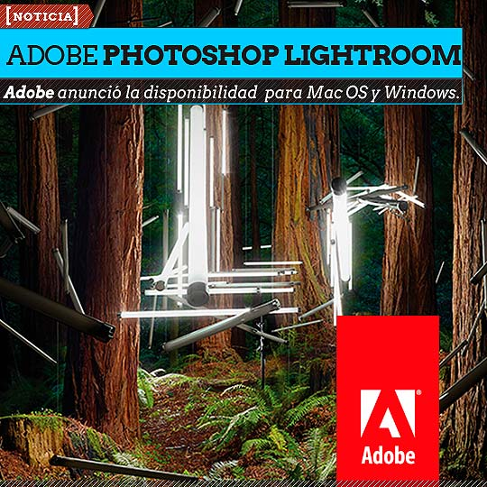 Adobe Photoshop Lightroom 5 ya se encuentra disponible.
