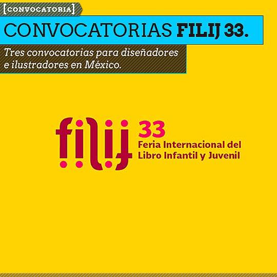 Convocatorias FILIJ 33 para ilustradores y diseñadores.