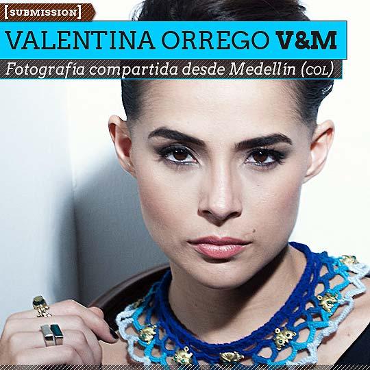 Fotografía de VALENTINA ORREGO Aka V&M
