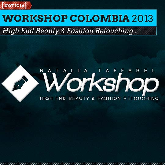 WORKSHOP COLOMBIA High End Beauty & Fashion Retouching