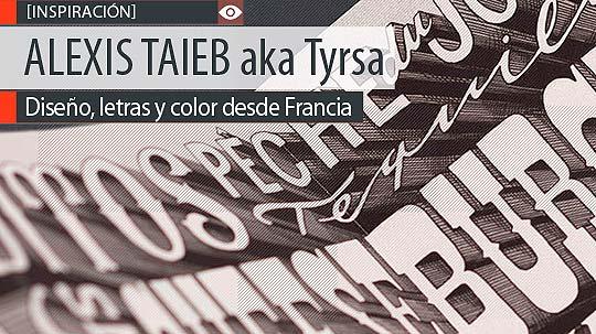 Letras ilustradas de ALEXIS TAIEB aka Tyrsa