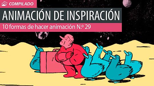 Animación. 10 formas de hacer animación N.º 29