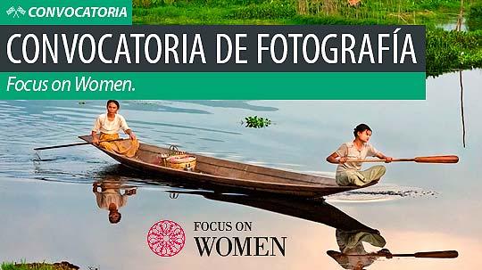 Convocatoria de fotografía. FOCUS ON WOMEN.